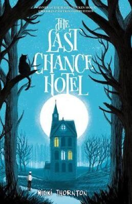 The Last Chance Hotel by Nicki Thornton 9781911077671 (Paperback, 2018)