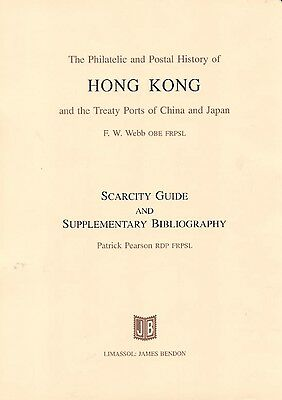 The Philatelic and Postal History of Hong Kong and the Treaty Ports of China and