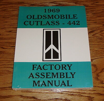 1969 Oldsmobile Cutlass 442 Factory Assembly Manual 69