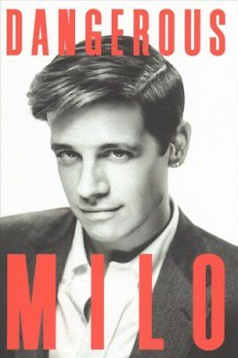 Dangerous by Milo Yiannopoulos (Hardback, 2017)