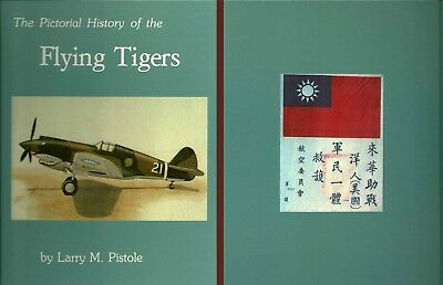 The Pictorial History of the Flying Tigers Larry M. Pistole HB GLOSSY NOT SIGNED