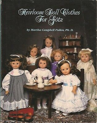 HEIRLOOM DOLL CLOTHES FOR GOTZ by MARTHA PULLEN