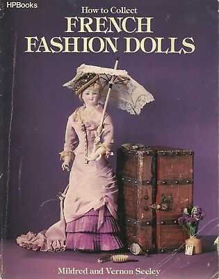 USED (GD) How to Collect French Fashion Dolls by Mildred Seeley