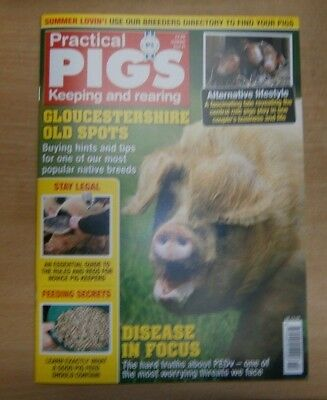Practical Pigs magazine SUMMER 2018 Buying Gloucestershire, Rules for Keepers &