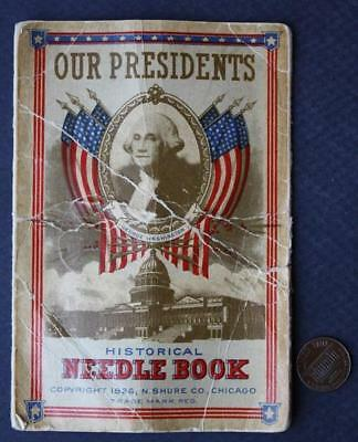 1926 Presidents up to Calvin Coolidge Historical Needle book-Lincoln-Roosevelt!