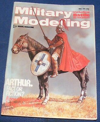 Military Modelling May 1981 - Arthur, Fact Or Fiction?