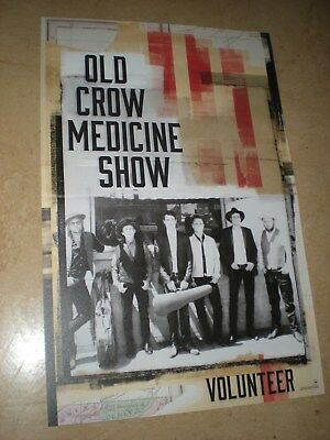 POSTER by OLD CROW MEDICINE SHOW volunteer For the bands new tour album cd *