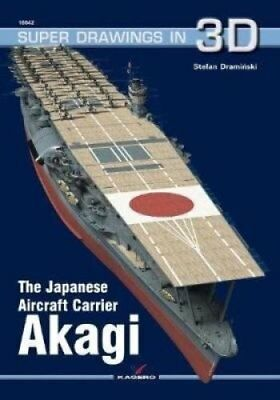 The Japanese Aircraft Carrier Akagi by Stefan Draminski (Paperback, 2017)