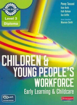 Level 3 Diploma Children and Young People's Workforce (Early Le... 9780435031336
