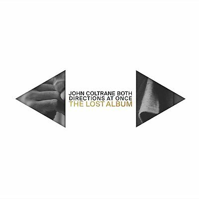 John Coltrane - Both Directions at Once: The Lost Album (NEW 2 x CD)