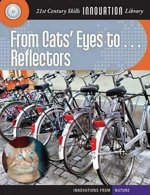 NEW From Cats' Eyes To... Reflectors By Wil Mara Paperback Free Shipping