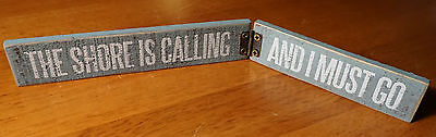 THE SHORE IS CALLING & I MUST GO Nautical Beach Home Decor Mini Hinge Sign NEW
