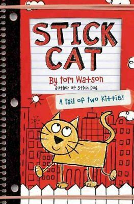 Stick Cat A Tail of Two Kitties by Tom Watson 9780062457165 (Paperback, 2016)