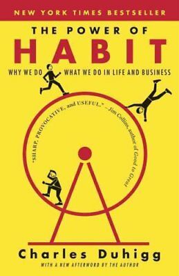 The Power of Habit: Why We Do What We Do in Life and Business by Charles...