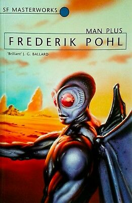 SF Masterworks series - Frederick POHL - MAN PLUS - Science Fiction classic
