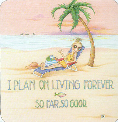 I PLAN ON LIVING FOREVER-Handcrafted Beach Magnet-Using art by Mary Engelbreit