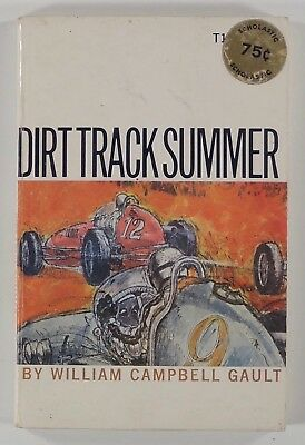 1971 Scholastic DIRT TRACK SUMMER William Campbell Gault RACING young adult book
