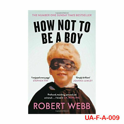 How Not To Be a Boy By Robert Webb Paperback 9781786890115 BRAND NEW