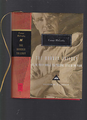 The Border Trilogy (3 vols. In 1) Everyman Library #261, Cormac McCarthy, 1999