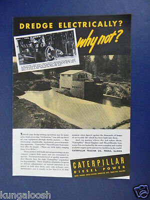 1939 Dredge Electrically? Why Not? Caterpillar Diesel Power Sales Photo Ad