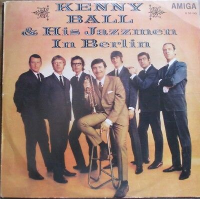 Kenny Ball & His Jazzmen ‎– Kenny Ball & His Jazzmen In Berlin LP, AMIGA / DDR