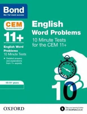 Bond 11+: CEM English Word Problems 10 Minute Tests 10-11 Years 9780192759382