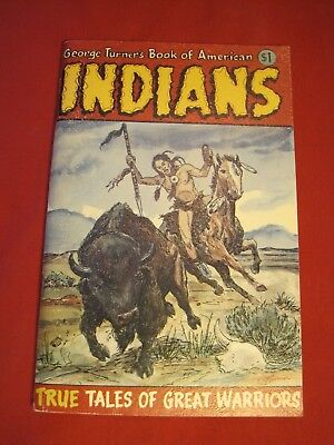 1972 George Turners Book Of American Indians True Tales Of Great Warriors