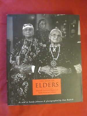 1919 The Book Of Elders The Life Stories & Wisdom Of Great American Indians