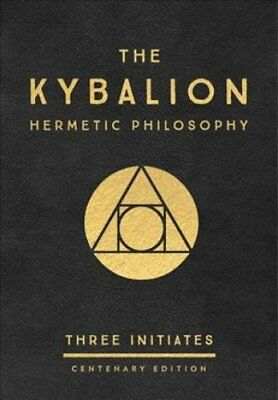 The Kybalion: Centenary Edition Hermetic Philosophy 9780143131687
