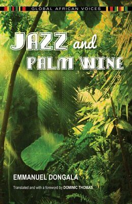 Jazz and Palm Wine by Emmanuel Dongala (Paperback, 2017)