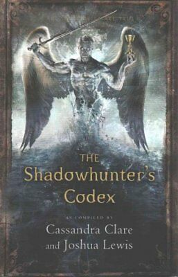 The Shadowhunter's Codex by Cassandra Clare 9781406365467 (Paperback, 2015)