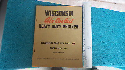 Wisconsin air cooled engines,instruction book & parts list manual
