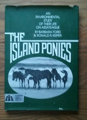 The Island Ponies ~ Their Life On Assateague ~ Maryland Virginia ~ Ford & Keiper