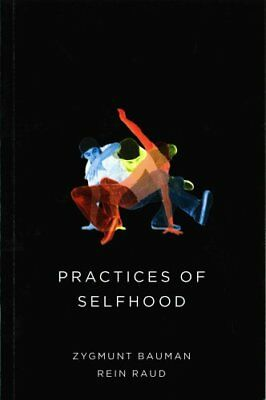 Practices of Selfhood by Zygmunt Bauman 9780745690179 (Paperback, 2015)