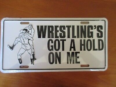 """WRESTLING'S GOT A HOLD OF ME""   USA  novelty number plate - brand new"