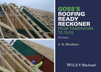 Goss's Roofing Ready Reckoner: From Timberwork to Tiles (Paperbac...