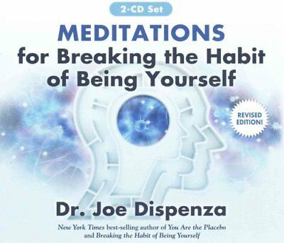 Meditations for Breaking the Habit of Being Yourself Revised Ed... 9781401949754