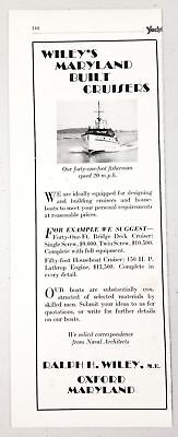 1930 Print Ad Wiley's Maryland Built Cruiser Boats Ralph Wiley Oxford,MD