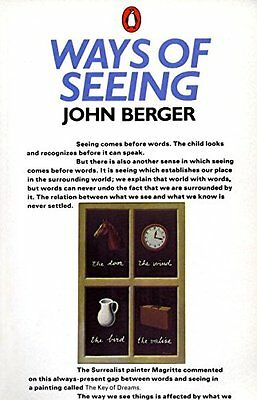 Ways of Seeing: Based on the BBC Television Series, Berger, John 0140135154
