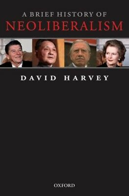 A Brief History of Neoliberalism (Paperback), Harvey, David, 9780...