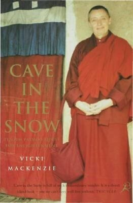 Cave in the Snow A Western Woman's Quest for Enlightenment 9780747543893