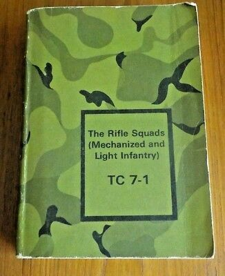 "US Army  Vietnam Era Book ""The Rifle Squads "" Mechanized & Light Infantry  TC 7"