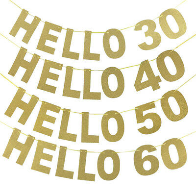 Glitter Gold Hello 30 40 50 60 Paper Banner Bunting Birthday Decor Party Supply