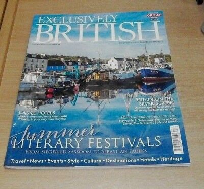 Exclusively British magazine #18 JUL/AUG 2018 Literary Festivals, Castle Hotels