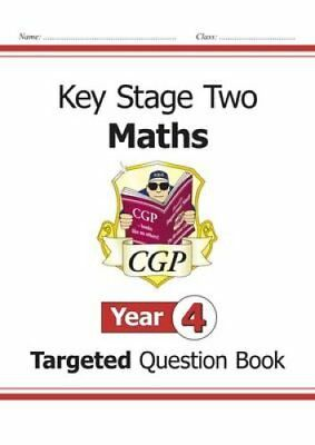 KS2 Maths Targeted Question Book - Year 4 by CGP Books 9781847622129