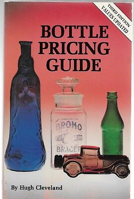 BOTTLES PRICING GUIDE-3rd Edition-Illustrated Guide