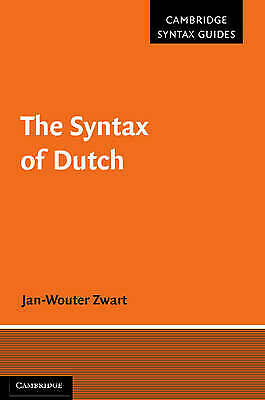 The Syntax of Dutch (Cambridge Syntax Guides), Zwart, Jan-Wouter, New condition,