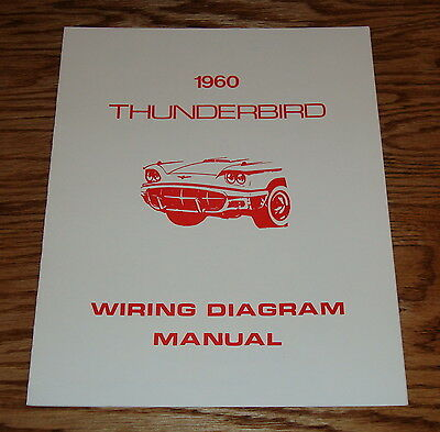 1960 ford thunderbird wiring diagram manual 60