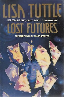 Lost Futures - Lisa Tuttle - Grafton - Acceptable - Paperback