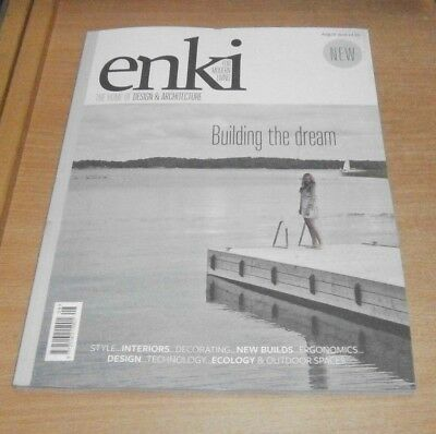 Enki magazine Home of Design & Architecture AUG 2018 Interiors, New Builds &more
